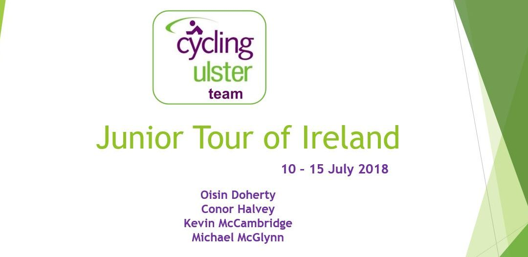 Cycling Ulster Team Announcement – Junior Tour of Ireland